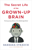 The Secret Life of the Grown-up Braincover